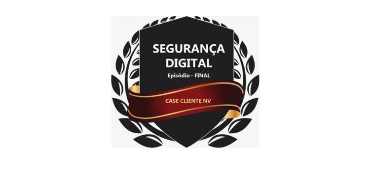 Segurança Digital T01Ep05 – final – NVirtual Info bloqueia tentativa de intrusão a cliente